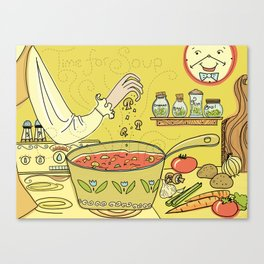 Time For Soup Canvas Print