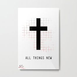 All Things New Metal Print