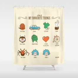 A Few Of My Favourite Things Shower Curtain