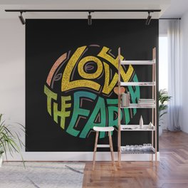 Earthen Words to Live by Wall Mural
