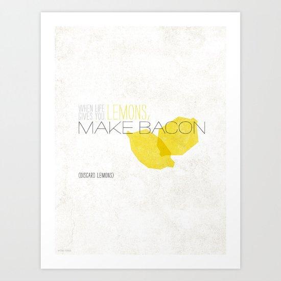 """Always Remember: """"Lemons"""" Art Print"""