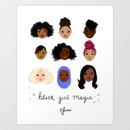 Black Girl Magic (looks) Art Print