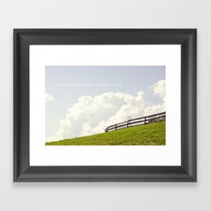 Who cares about the clouds... Framed Art Print