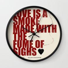 Love Is The Smoke Wall Clock