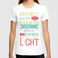 happiness T-shirts featuring Happiness by Dorothy Leigh