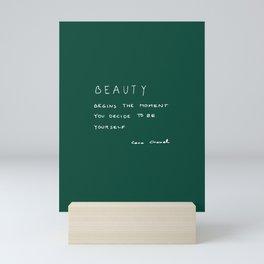 Beauty begins Mini Art Print