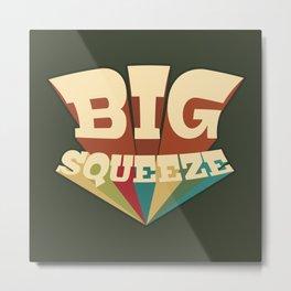 Big Squeeze Metal Print