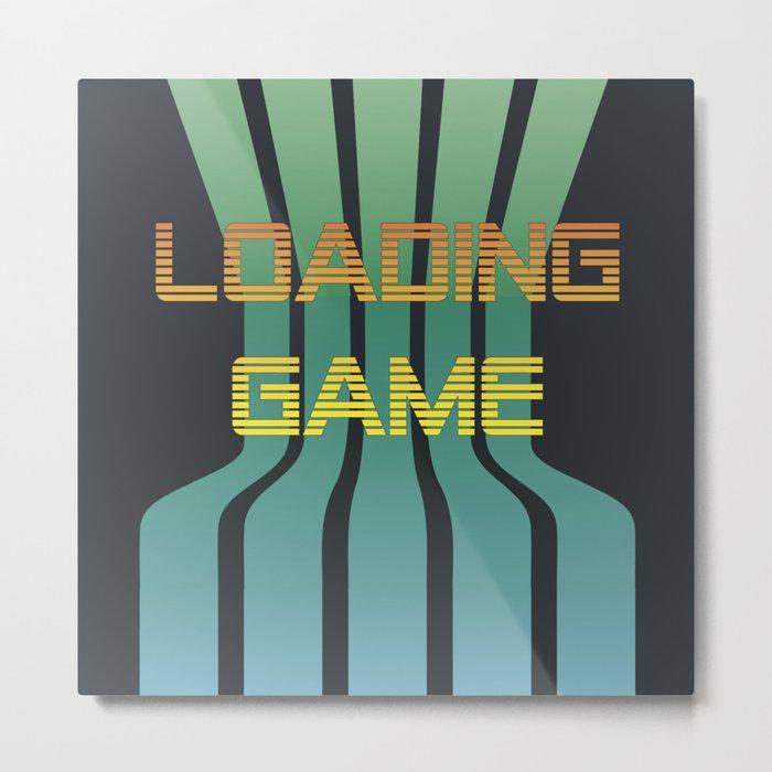 Loading Game Metal Print