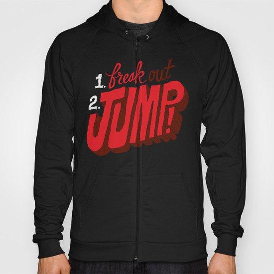 1. Freak Out. 2. Jump Hoody