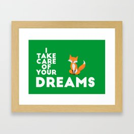 I take care of your dreams Framed Art Print