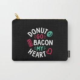 Donut Go Bacon My Heart Carry-All Pouch