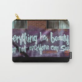 everything has Beauty wall graffiti Carry-All Pouch