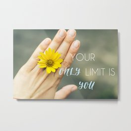 Motivation card. Your only limit is you Metal Print