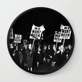We Want Beer Too! Women Protesting Against Prohibition black and white photography - photographs Wall Clock