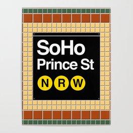 subway soho sign Poster