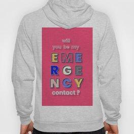 emergency contact valentine - typography Hoody
