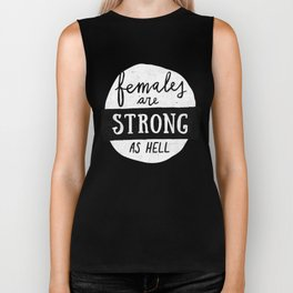 Females Are Strong As Hell Pink Biker Tank
