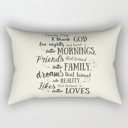 Thank God, every day, quote for inspiration, motivation, overcome, difficulties, typographyw Rectangular Pillow