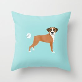 Boxer funny fart dog pure breed gifts dog lovers Throw Pillow