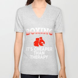 Boxing It's Cheaper Than Therapy Unisex V-Neck