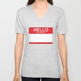 HELLO my name is...white background Unisex V-Neck