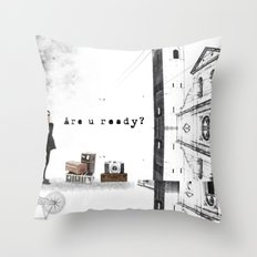 Are U Ready? Throw Pillow
