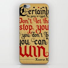 Certainly the game is rigged. iPhone & iPod Skin
