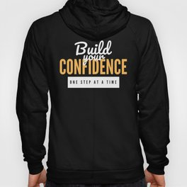 Build Your Confidence Hoody