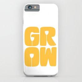 Grow Typography iPhone Case
