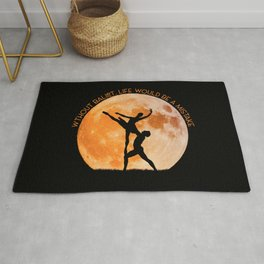 Without Ballet, life would be a mistake. A inspirational quote. Rug