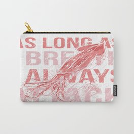 I Always Attack Carry-All Pouch