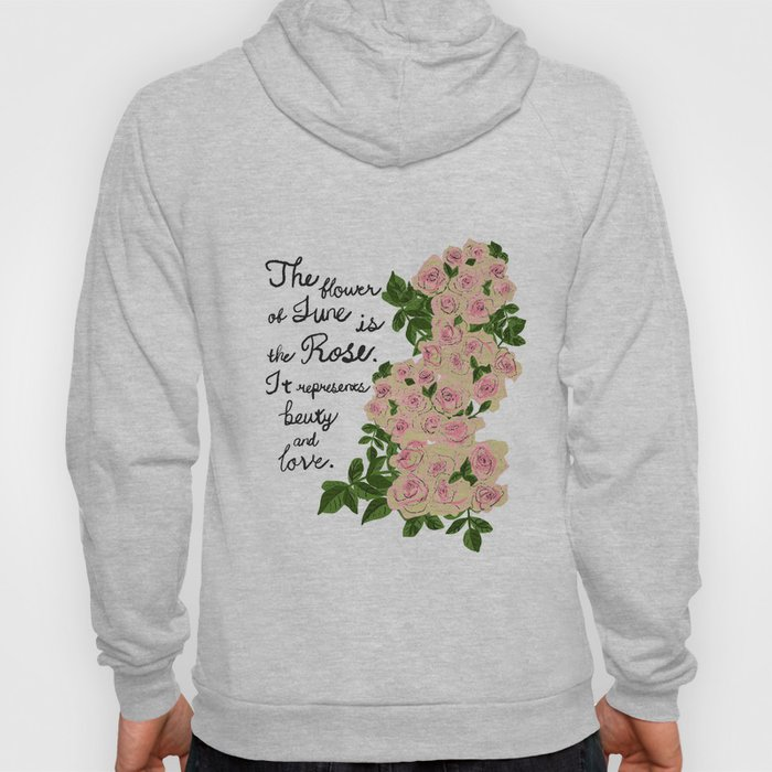 Rose - Birth Month Flower for June Hoody