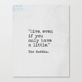 The Buddha quote  Dhammapada verse Canvas Print