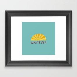 Whatever Sunshine Framed Art Print