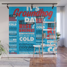 It's Groundhog Day Wall Mural