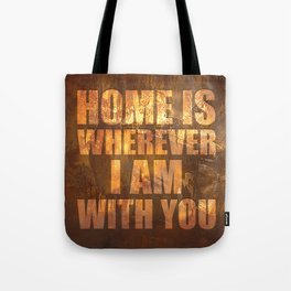 Home Is: Typography Tote Bag
