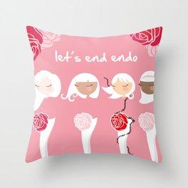 Let's End Endo Throw Pillow