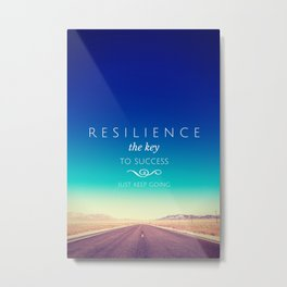 Resilience Metal Print