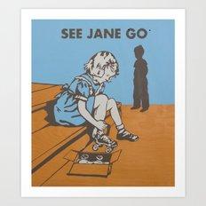 See Jane Go Art Print