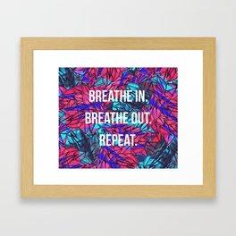 just breathe. Framed Art Print