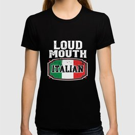 Loud Mouth Italian Flag T-shirt