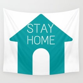 Stay Home - Quarantine quotes - Stay Safe - Please Wall Tapestry