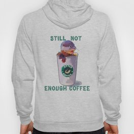 Otter Coffee #2 Still Not Enough Coffee Hoody