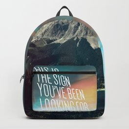 This Is The Sign You've Been Looking For Backpack