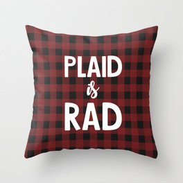 Plaid is Rad Throw Pillow