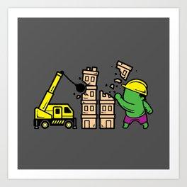 Part Time Job - Construction Art Print