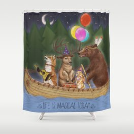Life Is Magical Today Shower Curtain