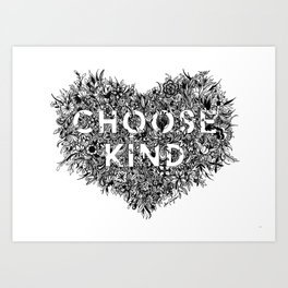 Choose Kind Art Print