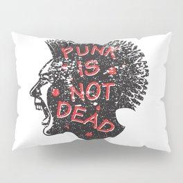 Punk is not dead at all Pillow Sham