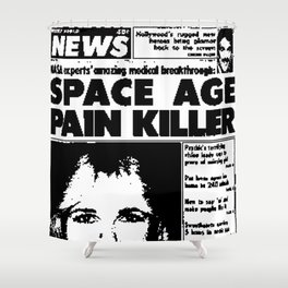 SPACE AGE PAIN KILLER (2016) Shower Curtain